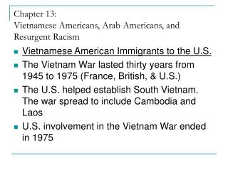 Chapter 13: Vietnamese Americans, Arab Americans, and Resurgent Racism