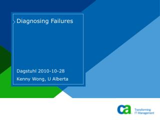 Diagnosing Failures
