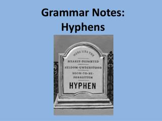 Grammar Notes: Hyphens