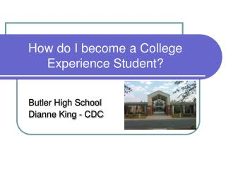 How do I become a College Experience Student?
