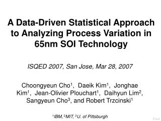 A Data-Driven Statistical Approach to Analyzing Process Variation in 65nm SOI Technology