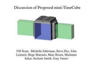 Discussion of Proposed mini-TimeCube