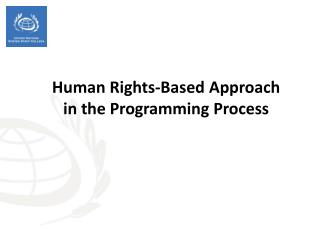 Human Rights-Based Approach  in the Programming Process
