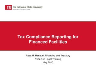 Tax Compliance Reporting for Financed Facilities