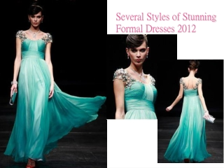 Several Styles of Stunning Formal Dresses 2012