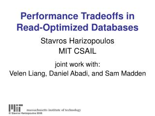 Performance Tradeoffs in Read-Optimized Databases