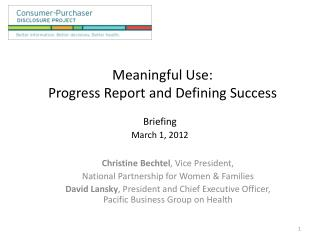 Meaningful Use: Progress Report and Defining Success