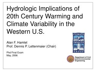 Hydrologic Implications of 20th Century Warming and Climate Variability in the Western U.S.