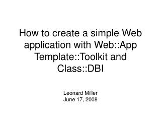 How to create a simple Web application with Web::App Template::Toolkit and Class::DBI