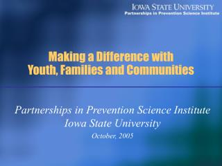 Making a Difference with Youth, Families and Communities