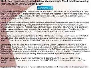MNCs have aggressively started to look at expanding in Tier-