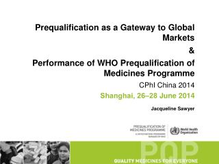 Prequalification  as a Gateway to Global  Markets &