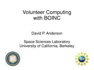 Volunteer Computing with BOINC