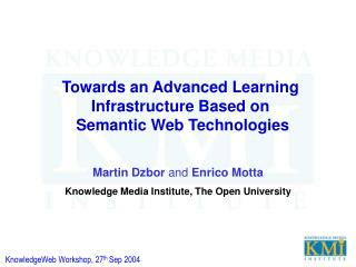 Towards an Advanced Learning Infrastructure Based on  Semantic Web Technologies