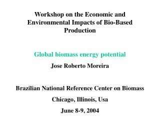 Workshop on the Economic and Environmental Impacts of Bio-Based Production