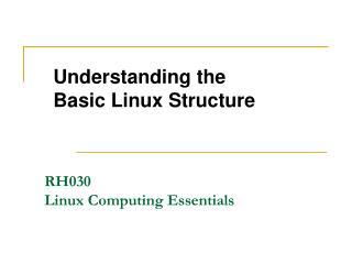 RH030  Linux Computing Essentials