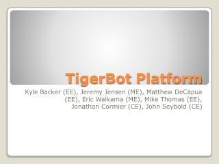 TigerBot  Platform
