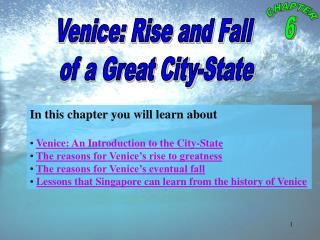 Venice: Rise and Fall  of a Great City-State