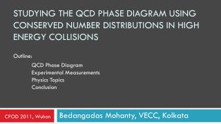 Studying the QCD Phase diagram using Conserved Number distributions in high energy collisions