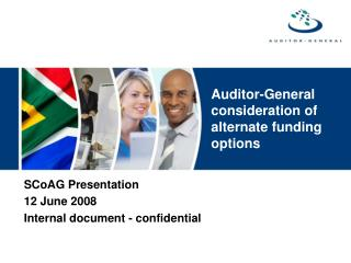 Auditor-General consideration of alternate funding options