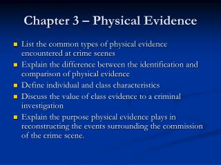name a piece of physical evidence a crime scene investigator may encounter at a crime scene This barrier may be crime scene by the nature of the crime indoor crime scenes will be quite to collect physical evidence from the scene.