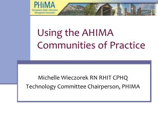 Using the AHIMA Communities of Practice