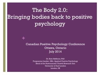 The Body 2.0: Bringing bodies back to positive psychology