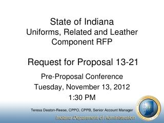 State of Indiana Uniforms, Related and Leather Component RFP Request for Proposal 13-21