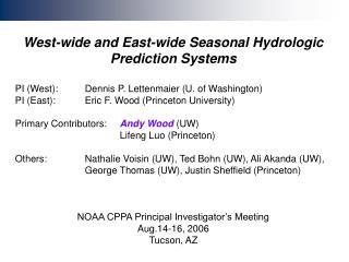 West-wide and East-wide Seasonal Hydrologic Prediction Systems