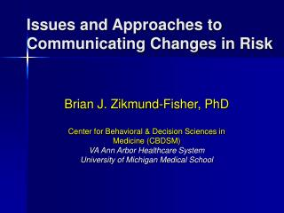 Issues and Approaches to Communicating Changes in Risk