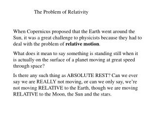 The Problem of Relativity