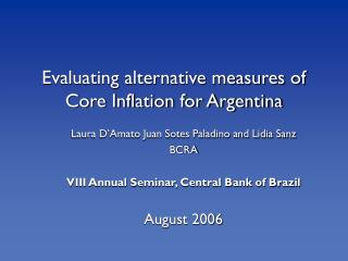 Evaluating alternative measures of Core Inflation for Argentina
