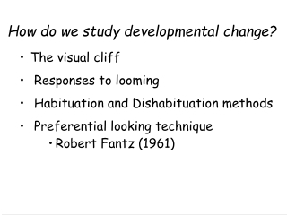How do we study developmental change  How do we develop cognitively