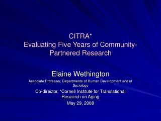 CITRA* Evaluating Five Years of Community-Partnered Research