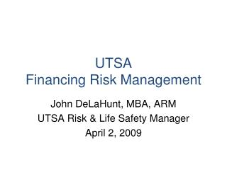 UTSA Financing Risk Management