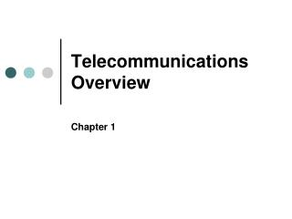 Intro - Telecommunications Overview