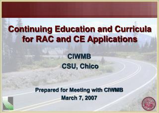 Continuing Education and Curricula for RAC and CE Applications