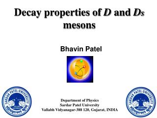 Decay properties of  D  and  D s  mesons