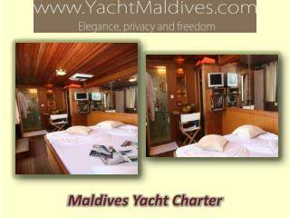 Experience the Adventures With a Super Maldives Yacht Chart