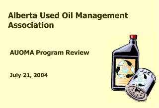 AUOMA Program Review July 21, 2004
