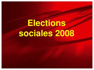 Elections sociales 2008
