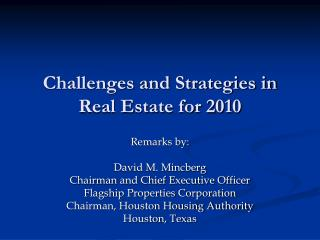 Challenges and Strategies in Real Estate for 2010