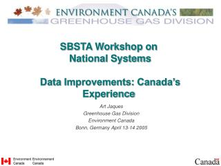 SBSTA Workshop on  National Systems  Data Improvements: Canada's Experience