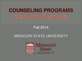 COUNSELING PROGRAMS  GROUP ADVISING