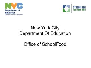 New York City  Department Of Education Office of SchoolFood