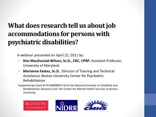 What does research tell us about job accommodations for persons with psychiatric disabilities?