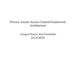 Privacy-Aware Access Control Framework: Architecture