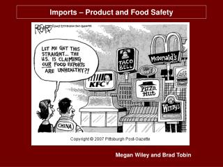 Imports – Product and Food Safety