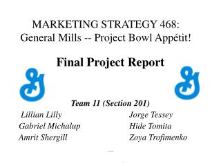MARKETING STRATEGY 468:  General Mills -- Project Bowl Appétit!