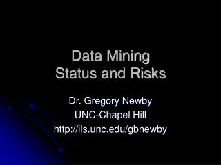 Data Mining  Status and Risks